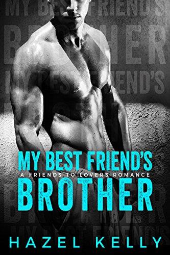 $1 Steamy Best Friend's Brother Romance Deal!
